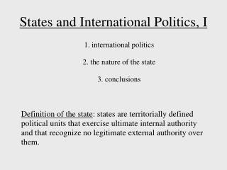 States and International Politics, I