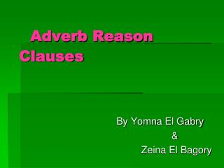 Adverb Reason Clauses