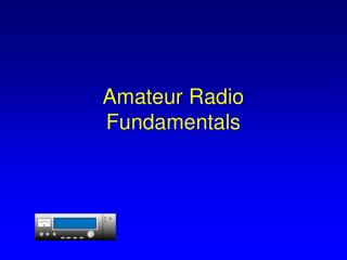 Amateur Radio Fundamentals