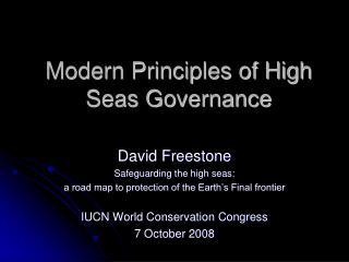 Modern Principles of High Seas Governance