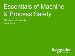 Essentials of Machine & Process Safety