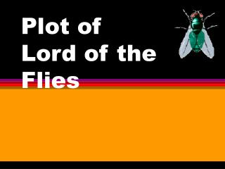 Plot of  Lord of the Flies
