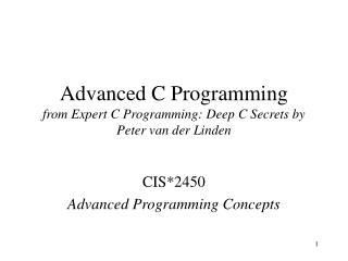Advanced C Programming from Expert C Programming: Deep C Secrets by Peter van der Linden