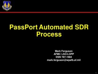 PassPort Automated SDR Process