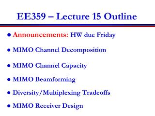 EE359 – Lecture 15 Outline