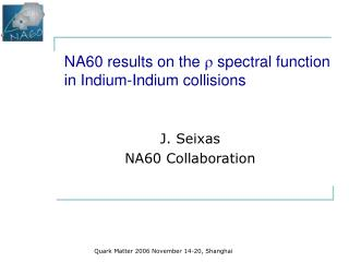 NA60 results on the    spectral function in Indium-Indium collisions
