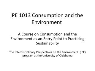 IPE 1013 Consumption and the Environment