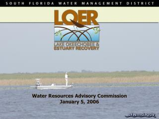 Water Resources Advisory Commission January 5, 2006