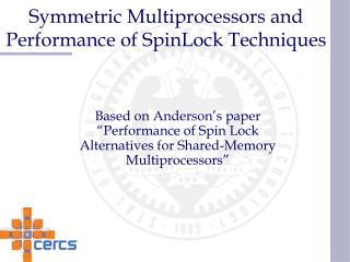 Symmetric Multiprocessors and Performance of SpinLock Techniques