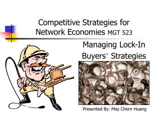 Competitive Strategies for  Network Economies  MGT 523