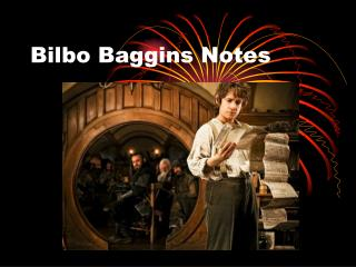 Bilbo Baggins Notes