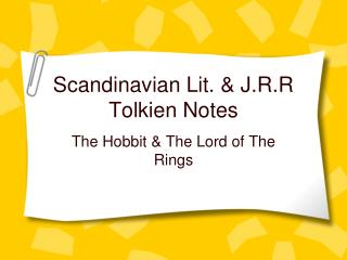 Scandinavian Lit. & J.R.R Tolkien Notes