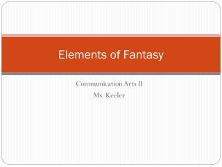 Elements of Fantasy