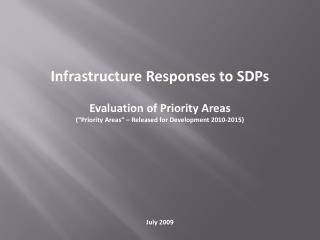 Infrastructure Responses to SDPs Evaluation of Priority Areas