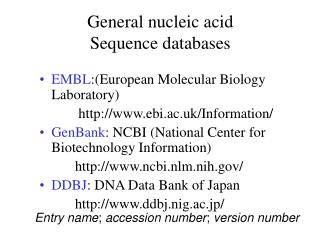 General nucleic acid  Sequence databases