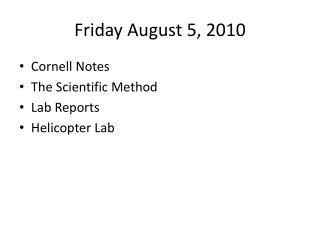 Friday August 5, 2010