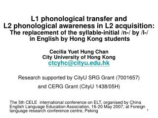 L1 phonological transfer and  L2 phonological awareness in L2 acquisition: The replacement of the syllable-initial