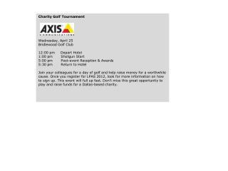 Charity Golf Tournament Wednesday, April 25  Bridlewood Golf Club 12:00 pm     Depart Hotel