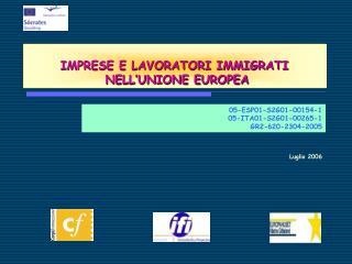 IMPRESE E LAVORATORI IMMIGRATI  NELL'UNIONE EUROPEA