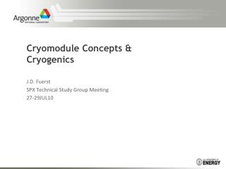 Cryomodule Concepts & Cryogenics