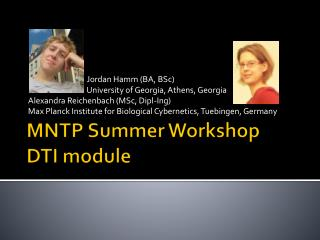 MNTP Summer Workshop DTI module