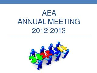 AEA  annual Meeting 2012-2013