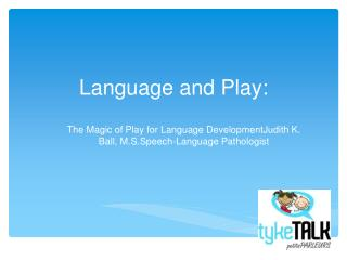 Language and Play: