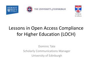 Lessons in Open Access Compliance for Higher Education (LOCH)