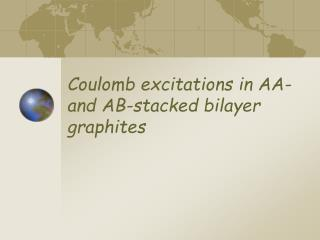 Coulomb excitations in AA- and AB-stacked bilayer graphites