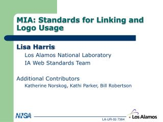 MIA: Standards for Linking and Logo Usage