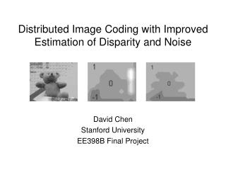 Distributed Image Coding with Improved Estimation of Disparity and Noise
