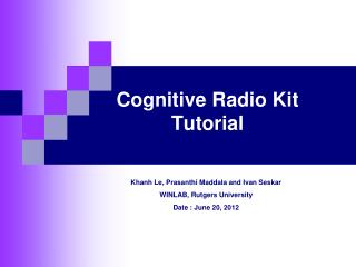 Cognitive Radio Kit Tutorial