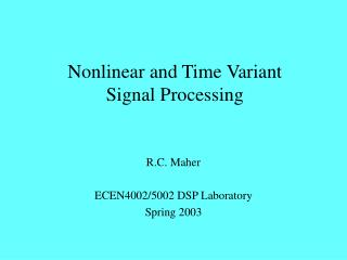 Nonlinear and Time Variant Signal Processing