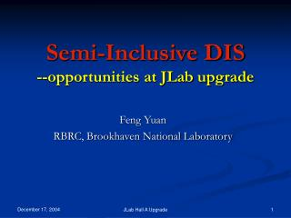 Semi-Inclusive DIS --opportunities at JLab upgrade