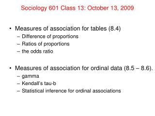 Sociology 601 Class 13: October 13, 2009