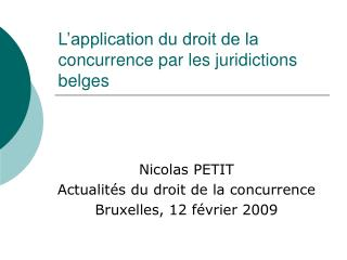 L'application du droit de la concurrence par les juridictions belges