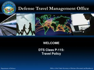 WELCOME  DTS Class P-115: Travel Policy