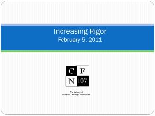 Increasing Rigor February 5, 2011