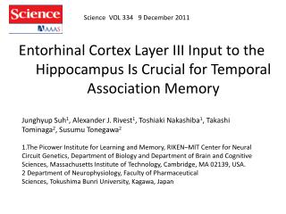 Entorhinal  Cortex Layer III Input to the Hippocampus Is Crucial for Temporal Association Memory