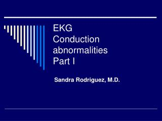 EKG Conduction abnormalities Part I
