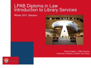 LPAB Diploma in Law  Introduction to Library Services