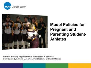 Model Policies for  Pregnant and Parenting Student-Athletes