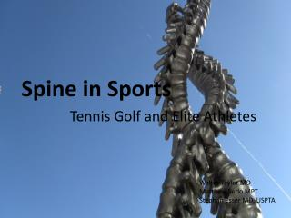 Spine in Sports                  Tennis Golf and Elite Athletes