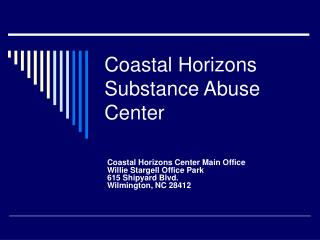 Coastal Horizons Substance Abuse Center