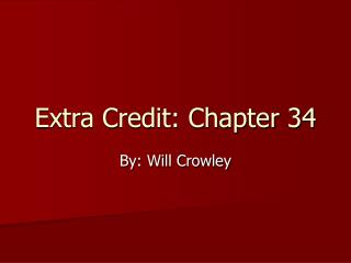 Extra Credit: Chapter 34