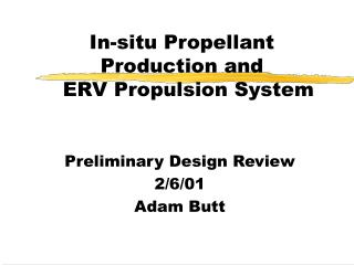 In-situ Propellant Production and   ERV Propulsion System