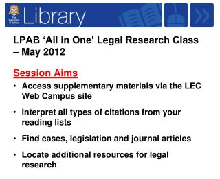 LPAB 'All in One' Legal Research Class – May 2012