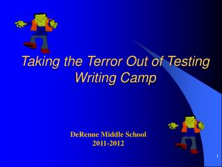 Taking the Terror Out of Testing  Writing Camp