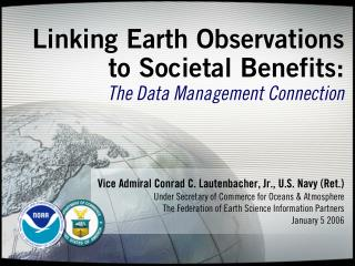 Linking Earth Observations to Societal Benefits: The Data Management Connection