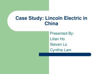 Case Study: Lincoln Electric in China